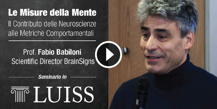 "Prof. Fabio Babiloni at the LUISS University - Seminar ""The measures of the Mind """